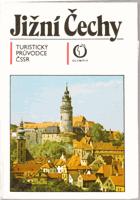 Jižní Čechy - turistický průvodce ČSSR VČ. MAPY