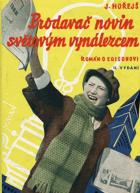 Prodavač novin světovým vynálezcem - Román o Edisonovi