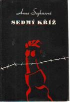 Sedmý kříž - román z Hitlerova Německa - BEZ OBALU
