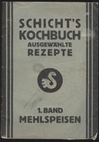 Schicht's Kochbuch. Ausgewählte Rezepte. Bde. 1 - 5