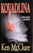 Kovadlina - lékařský thriller