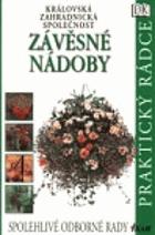 Závěsné nádoby - stručná ilustrovaná zahradnická příručka