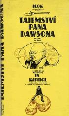 Tajemství pana Dawsona - 16 kapitol zajímavého vyprávění o jedné podivuhodné záhadě