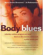 Body blues - lékařsky ověřený program pro ženy, které se cítí unavené, stresované a ...
