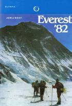 Everest '82 - výstup sovětských horolezců na nejvyšší horu světa