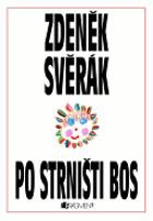 Zdeněk Svěrák – Po strništi bos