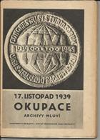17. listopad 1939 - okupace - archivy mluví