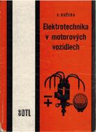 Elektrotechnika v motorových vozidlech pro 2. a 3. ročník odborných učilišť a učňovských ...