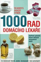 1000 rad domácího lékaře - ověřené způsoby léčení běžných zdravotních obtíží