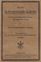 Von des Schwarzwalds Scholle. Mit einer geologischen Übersichtskarte und geologischen Profilen