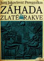 Záhada zlaté rakve EGYPT
