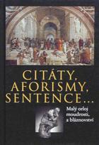 Citáty, aforismy, sentence... Malý orloj moudrosti a bláznovství