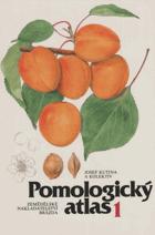 Pomologický atlas I. Peckoviny, skořápkoviny, réva vinná, okrajové druhy