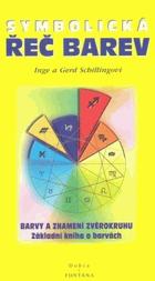 Symbolická řeč barev - s testem osobnosti - základní kniha o barvách