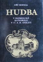 Hudba v olomoucké katedrále v 17. a 18. století