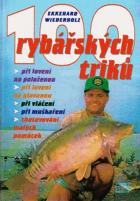 100 rybářských triků