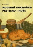 Moderní kuchařka pro ženu i muže