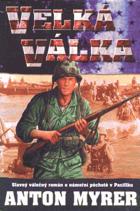 Velká válka - slavný válečný román o námořní pěchotě v Pacifiku