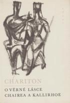 O věrné lásce Chairea a Kallirhoy