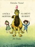 Anička skřítek a Slaměný Hubert - kniha pro děti