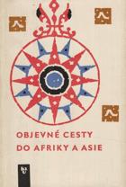Objevné cesty do Afriky a Asie - Výbor z 2 portugalských kronik