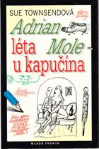 Adrian Mole, Léta u kapučína