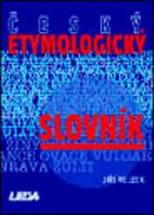 Český etymologický slovník