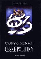 Úvahy o dějinách české politiky - od reformace k osvícenství