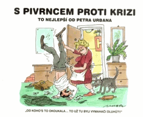 S Pivrncem proti krizi