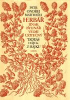 Herbář, jinak Bylinář, velmi užitečný