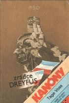 Kanóny - zrádce Dreyfus - žurnalistický román