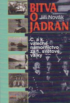 Bitva o Jadran - c. a k. válečné námořnictvo za 1. světové války
