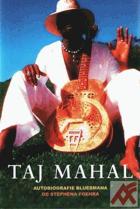 Taj Mahal - autobiografie bluesmana