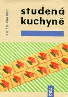 Studená kuchyně - Na 1450 praktických pokynů a receptů