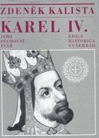 Karel IV - Jeho duchovní tvář