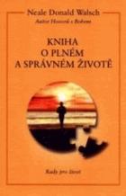 Kniha o plném a správném životě - rady pro život