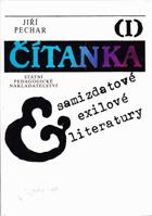 Čítanka exilové a samizdatové literatury sv. 1 - 2