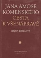Jana Amose Komenského cesta k všenápravě