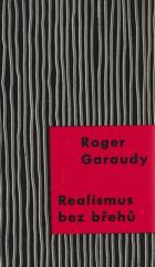 Realismus bez břehů - Picasso - Saint-John Perse - Kafka