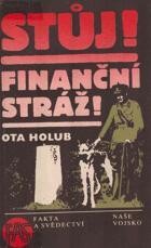 Stůj! Finanční stráž!
