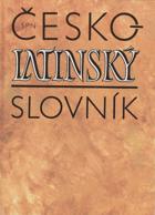 Česko-latinský slovník starověké a současné latiny