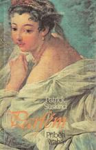 Parfém - příběh vraha