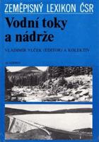 Vodní toky a nádrže - Zeměpisný lexikon ČSR