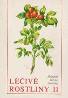 Léčivé rostliny II. Sbírané léčivé rostliny
