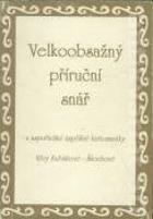 Velkoobsažný příruční snář - v uspořádání úspěšné kartomanky Věry Kubištové ...