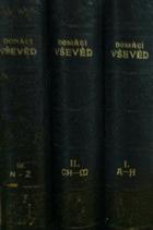 Domácí vševěd sv. 1 - 3 (Ilustrovaný slovník vědomostí ze všech oborů domácího ...