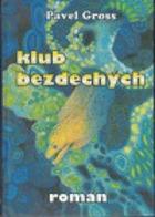 Klub bezdechých - román