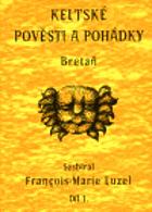 Keltské pověsti a pohádky I.  Bretaň