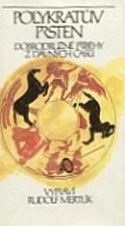 Polykratův prsten - dobrodružné příběhy z dávných časů