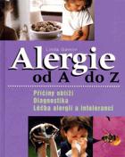 Alergie od A do Z - příčiny obtíží, diagnostika, léčba alergií a intolerancí